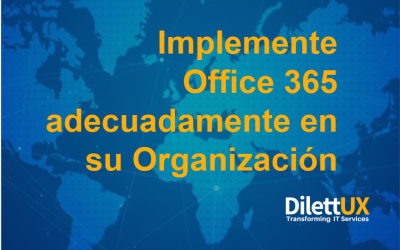 Implemente adecuadamente Office 365 en su Organización